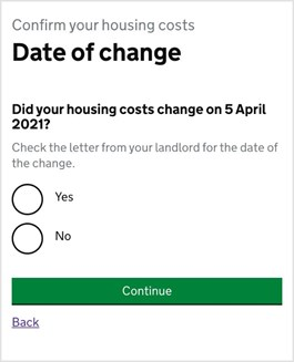 Screenshot showing date of change question 'Did your housing costs change on 5 April 2021' answer options, yes or no